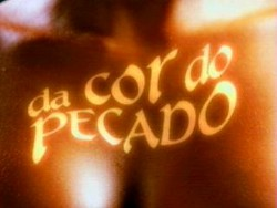 http://grupoaudienciadatv.files.wordpress.com/2009/09/da-cor-do-pecado.jpg